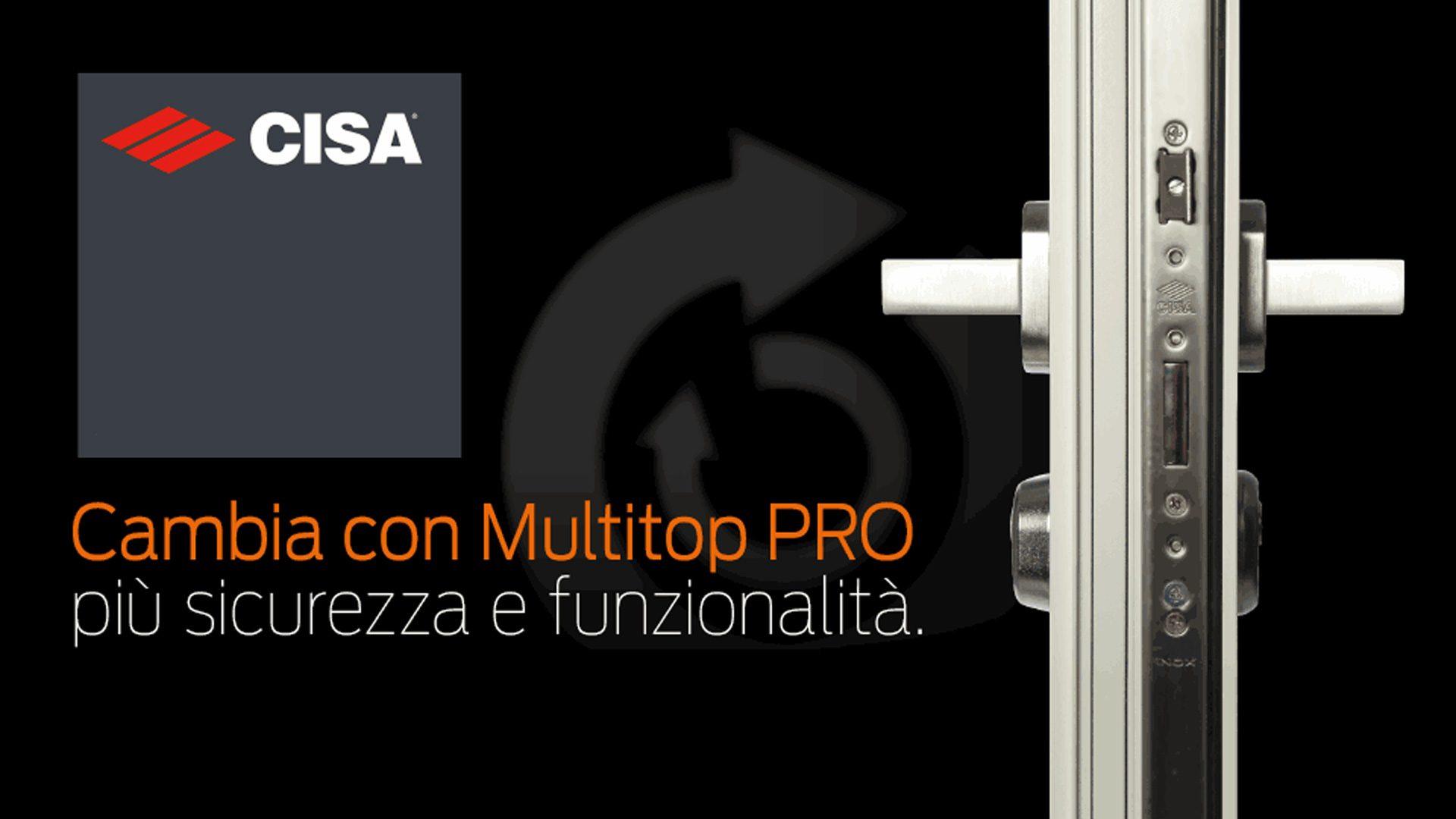 Multitop Pro Cisa. La serratura creata per resistere